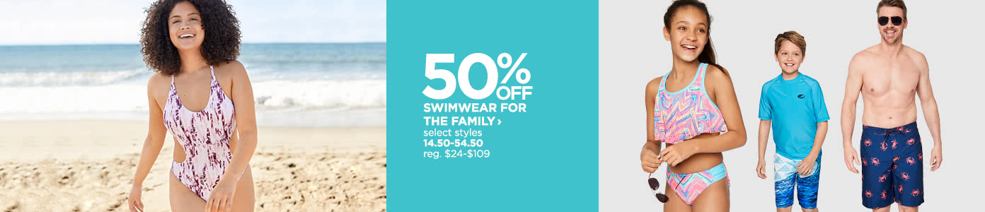 50% off swimwear for the family.